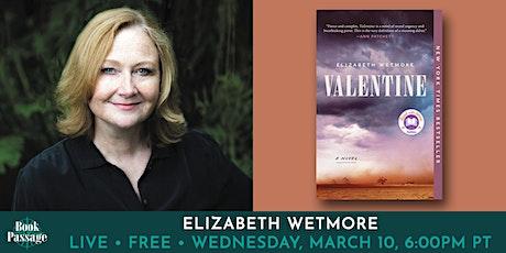 Book Passage Presents: Elizabeth Wetmore tickets