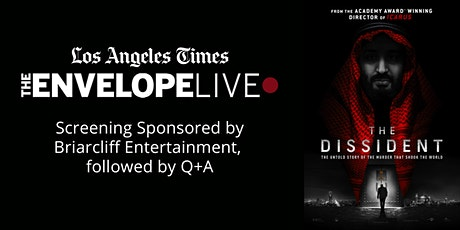 Virtual Envelope Live: THE DISSIDENT sponsored by  Briarcliff Entertainment tickets