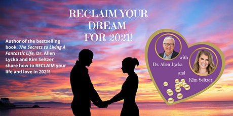 Reclaim Your Dream for 2021 tickets