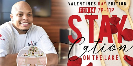 Staycation on The Lake- Valentine's Edition tickets