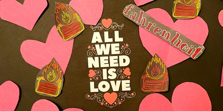 Fahrenheit Open Mic: All We Need Is LOVE! tickets
