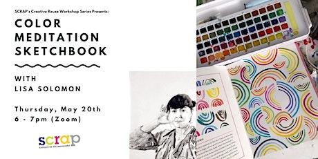 Color Meditation Sketchbook with Lisa Solomon tickets