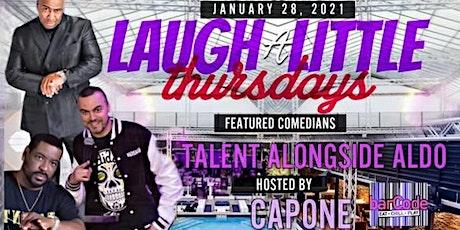CAPONE | Laugh A Little tickets