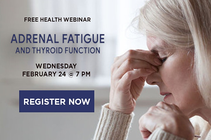 WEBINAR: Adrenal Fatigue and Thyroid Function image