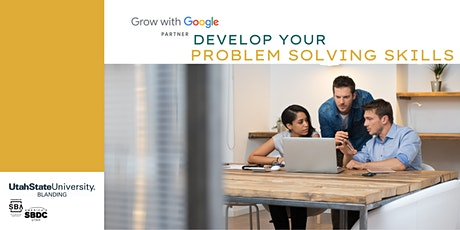 Grow with Google: Develop Your Problem Solving Skills tickets