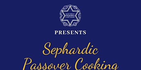 Sephardic Passover Cooking tickets