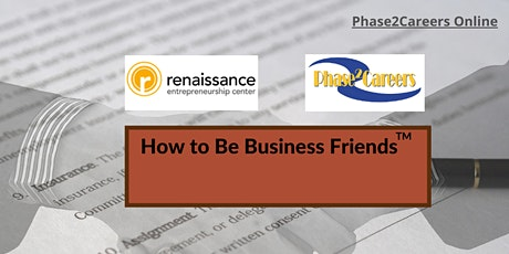 How to Be Business Friends tickets