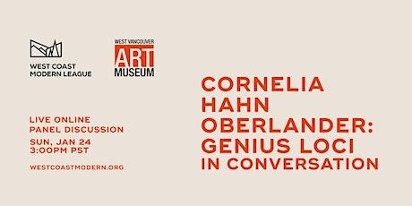 CORNELIA HAHN OBERLANDER: GENIUS LOCI | IN CONVERSATION tickets
