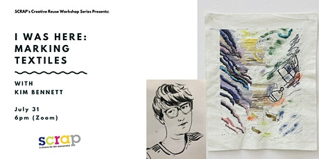 I WAS HERE: marking textiles with Kim Bennett tickets