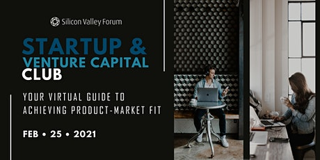 Startup & Venture Capital Club: Your Virtual Guide to Achieving Product-Market Fit tickets