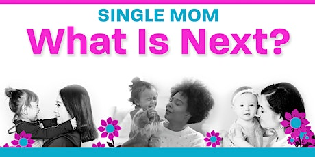 Single Mom Today - Choose Your Path tickets