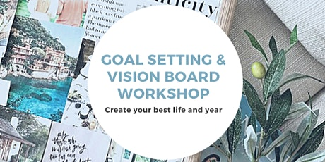Goal Setting & Vision Board Workshop tickets