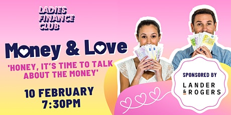 Money and Love: 'Honey, it's time to talk about the money' tickets