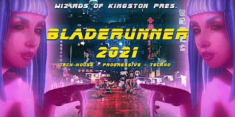 Wizards of Kingston Pres.  BLADERUNNER 2021 tickets