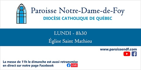 Messe Église Saint-Mathieu - Lundi - 08h30 billets