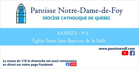 Messe Église St-Jean-Baptiste de la Salle - Samedi - 9 h billets