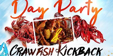 Day Party & Crawfish Kickback tickets
