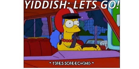 Yiddish: Let's Go! Yiddish Class Series for Beginners (New Series) tickets