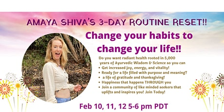 Yogini Routine Reset Challenge- Feel Amazing with Ayurveda! tickets
