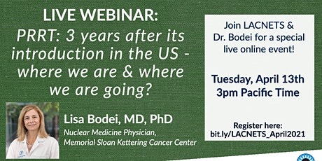 "Live Webinar: ""PRRT: 3 years after its introduction"" with Lisa Bodei, MD tickets"