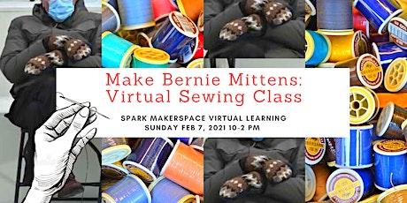 Make Bernie Mittens: Virtual Sewing Class tickets