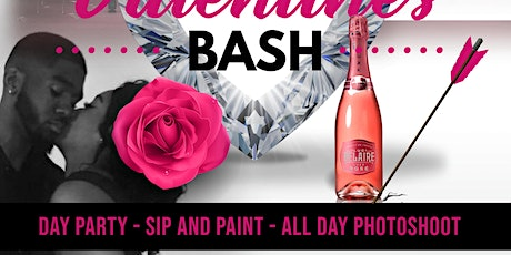 VALENTINES DAY BASH - SIP AND PAINT - DAY PARTY - PHOTOSHOOT tickets