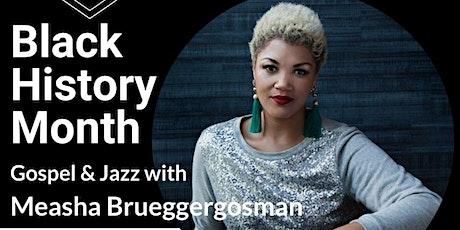 Gospel  & Jazz with Measha Brueggergosman tickets