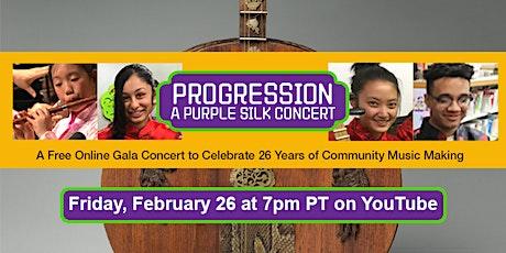 Progression - A Purple Silk Free Online Concert tickets