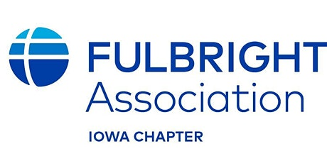 IOWA FULBRIGHT ALUMNI ANNUAL MEETING -- VITALITY IN THIS NEW YEAR tickets