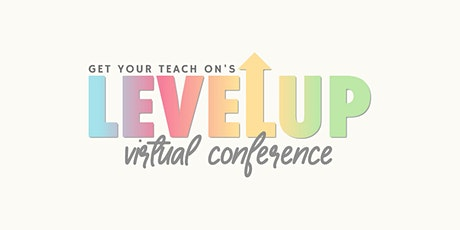 GYTO's Level Up Conference tickets