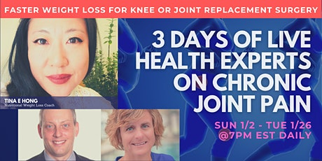 FREE 3 Day Masterclass: Faster Weight Loss for Knee Replacement  Surgery tickets