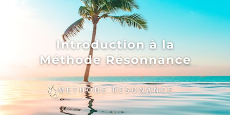 Introduction à la Méthode Résonance billets