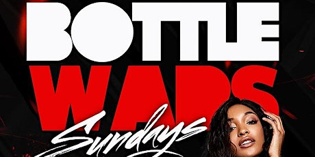 BOTTLE WARS EVERY SUNDAY @ MEDUSA #GQEVENT tickets