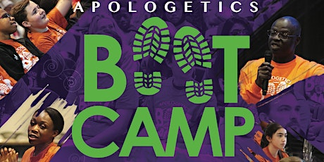 2021 APOLOGETICS BOOT CAMP tickets