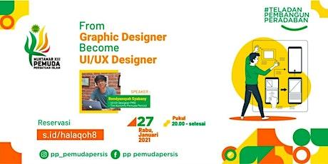 "Halaqoh IT #8 - ""From Graphic Designer Become UI/UX Designer"" biglietti"