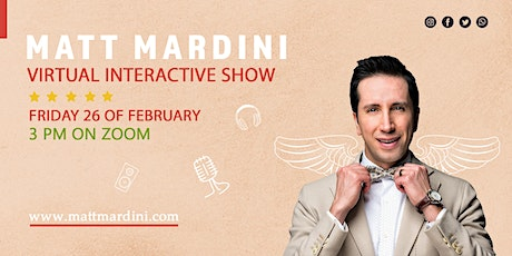 Matt Mardini's Interactive Virtual Show tickets