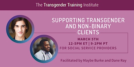 Supporting Trans & Non-Binary Clients:  For Social Service Providers - 3/5 tickets