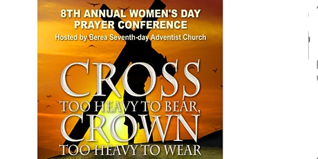 Eighth Annual Women's  Day Prayer Conference tickets