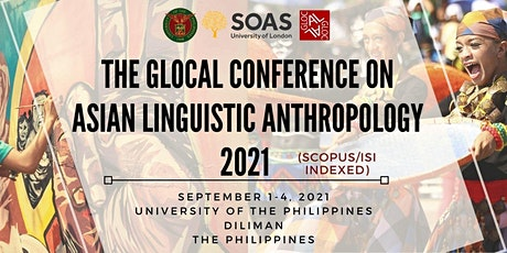THE SECOND CALL FOR ABSTRACTS - THE GLOCAL CALA 2021 - THE CONFERENCE ON AS tickets