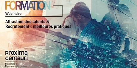 Attraction des talents & Recrutement : meilleures pratiques billets