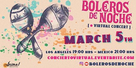 Boleros De Noche: Concierto Virtual boletos