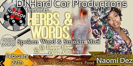 Herbs & Words Spoken Word & Smokin Mics Feb. 27th tickets