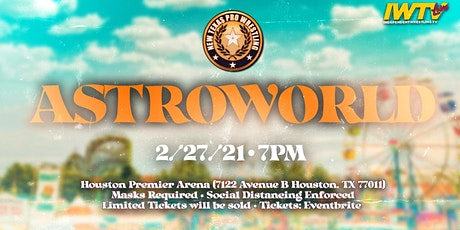 "New Texas Pro Wrestling Presents: ""ASTROWORLD"" tickets"