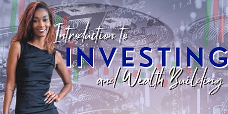 Introduction to Investing and Wealth Building tickets