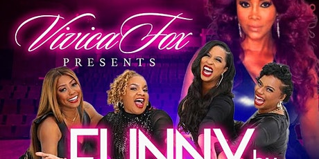 Vivica A Fox Presents: Funny By Nature Comedy Tour tickets