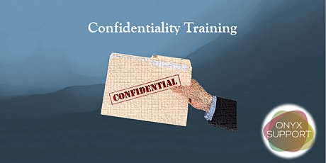 Maintaining Confidentiality Training (CPD Accredited) tickets