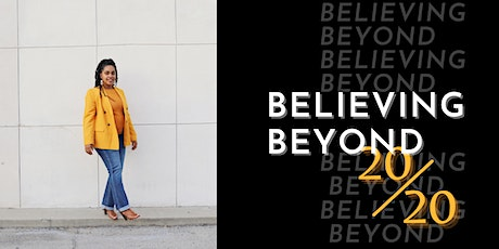 Believing Beyond 20/20 tickets