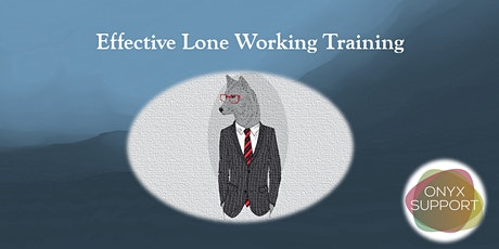 Effective Lone Working (CPD Accredited Training) tickets