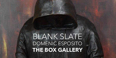 BLANK SLATE: The Work of Domenic Esposito tickets