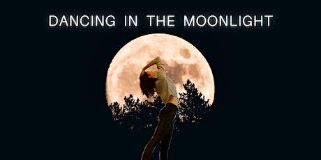 Dancing in the Moonlight Tickets